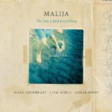 "Malija - ""The Day I Had Everything"""