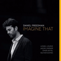 "Daniel Freedman – ""Imagine That"""