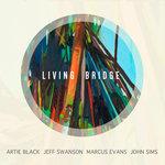 "Living Bridge - ""Living Bridge"""