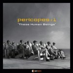 "Pericopes - ""These Human Beings"""