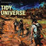 """Dirty Snacks Ensemble - """"Tidy Universe"""""""