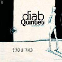 "Diab Quintet - ""Seagull Tango"""