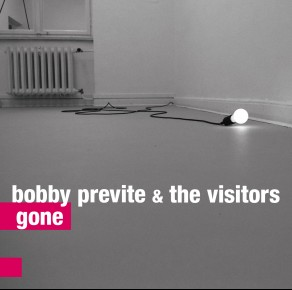 "Recommended:  Bobby Previte & the Visitors – ""Gone"""