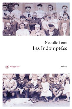 Les Indomptees - Nathalie Bauer