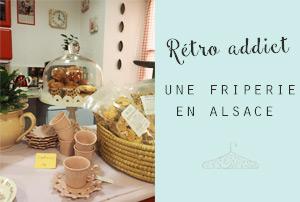 Boutique vintage en Alsace: bonne adresse, Rétro Addict à Saverne