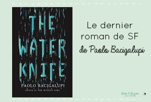 Water Knife: mon avis sur le roman