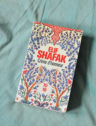 Roman: Crime d'honneur - Elif Shafak. Mon avis sur le blog