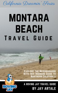Montara Beach Travel Guide California Dreamin' Series