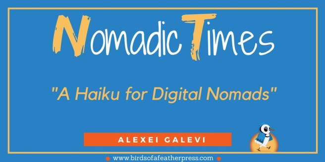 A Haiku for Digital Nomads
