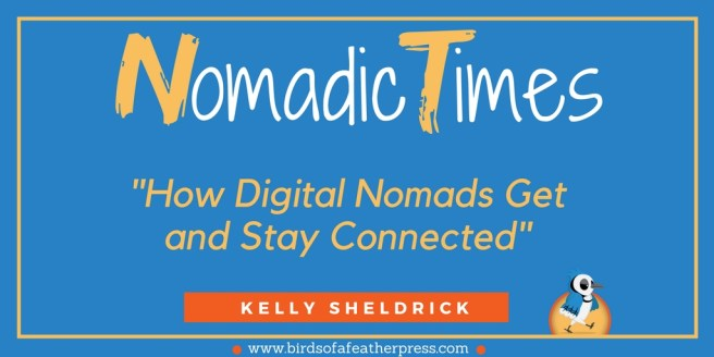 How Digital Nomads Get and Stay Connected