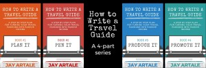 How to Write A Travel Guide Series cover Jay Artale 4 part series