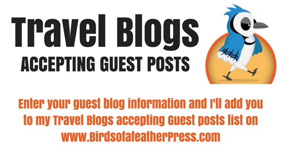 150+ Travel Blogs Accepting Guest Posts - Birds of a Feather
