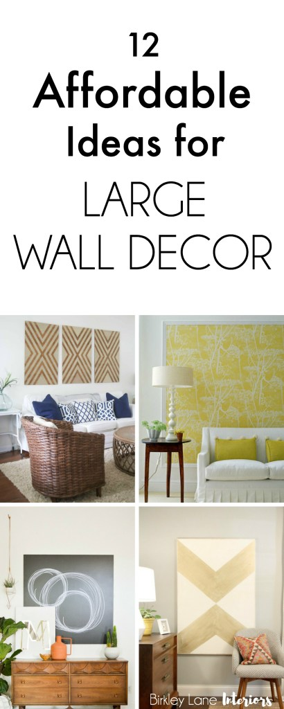 12 Affordable Ideas For Large Wall Decor Birkley Lane