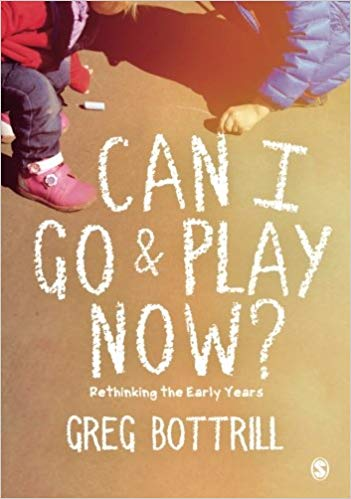 Can I Go and Play Now by Greg Bottrill