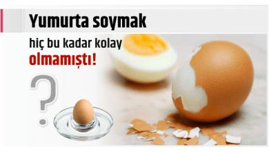 Photo of Yumurta soymak hiç bu kadar kolay olmamıştı!