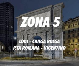 Zona 5 Milano Lodi Chiesa Rossa Porta Romana Vigentino