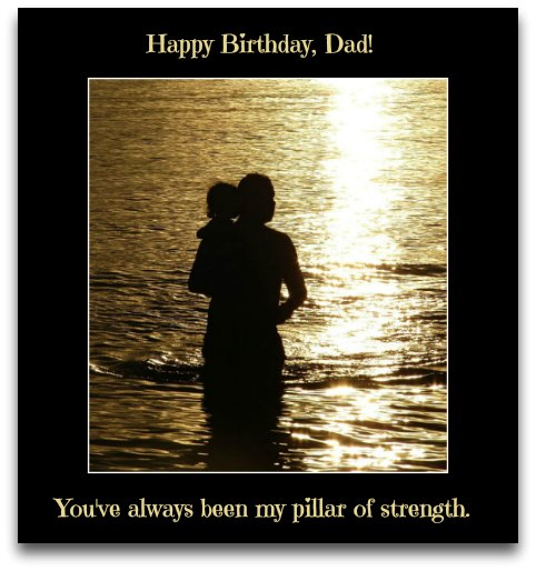Dad Birthday Wishes Page 3