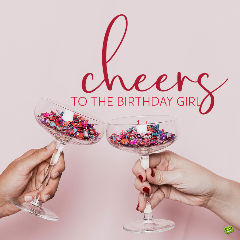 90 Happy Birthday Toasts For All Occasions Cheers To You