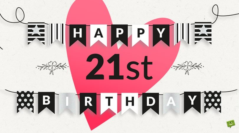 birthday wishes for 21st