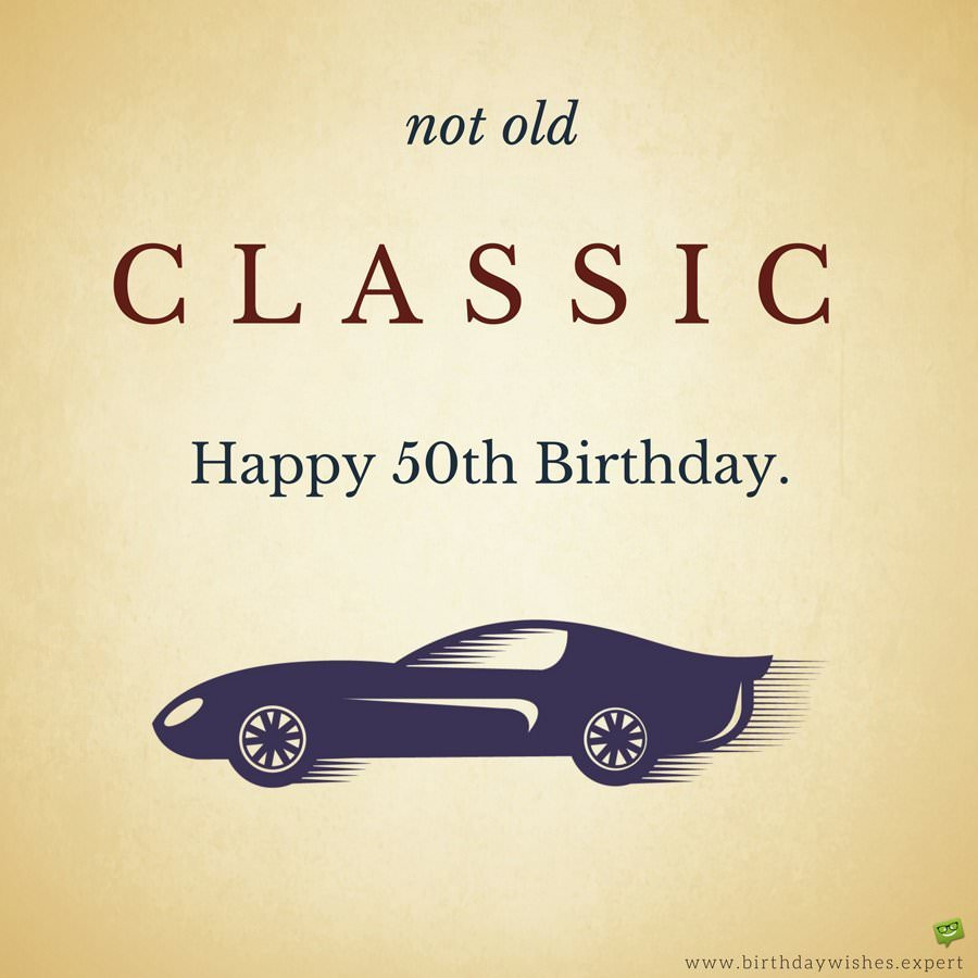 Top 15 Funny Quotes 50th Birthday Man Quotespost