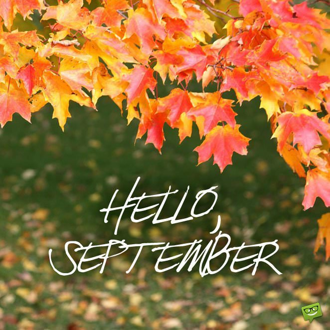 Hello September! Inspired Quotes For A Productive Autumn