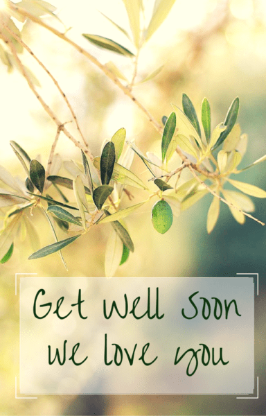 Get Well Soon My Love Let My Heart Be Your Remedy