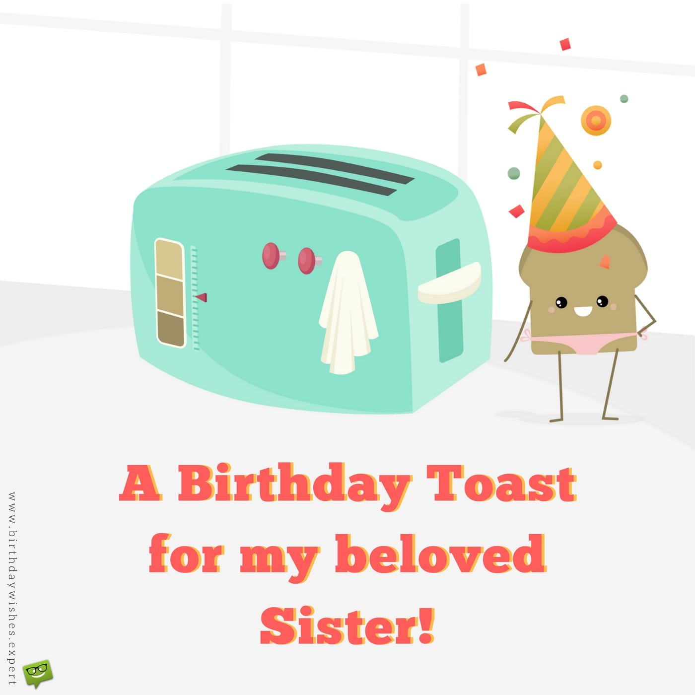 A Hilarious Tribute! Funny Birthday Wishes For Your Sister