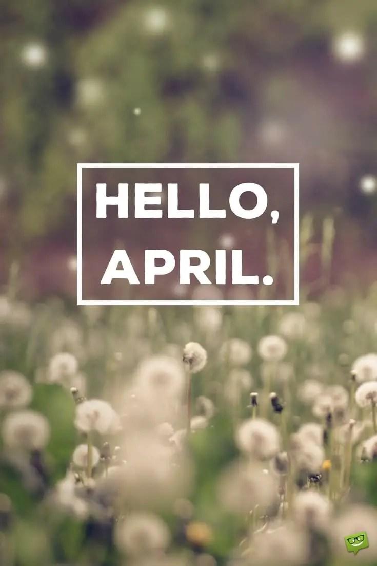 Hello April! In April Fools' Day Pranks We Trust