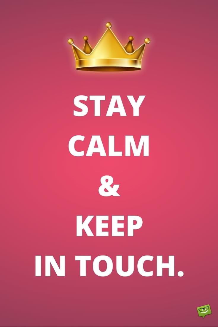 Keep In Touch Quotes Lets Stay In Contact