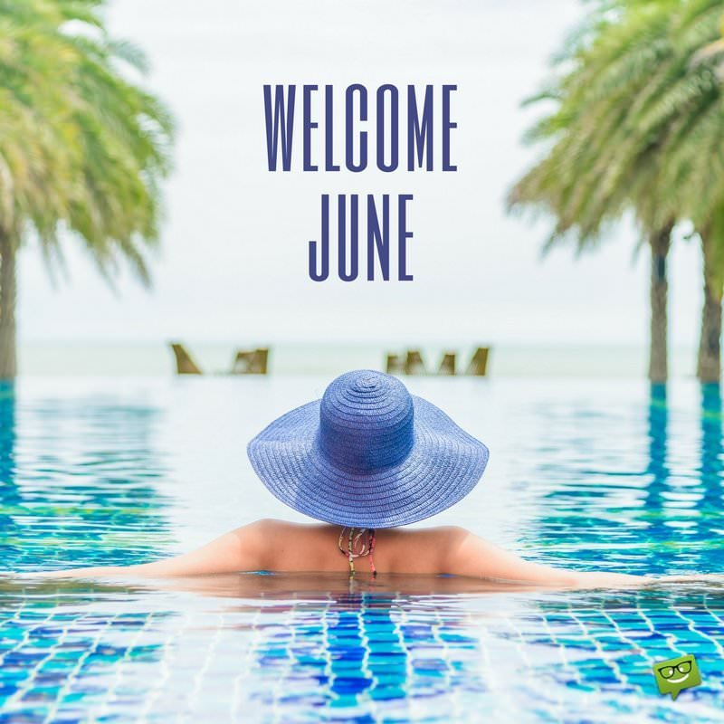 Hello June An Image Album To Welcome Summer