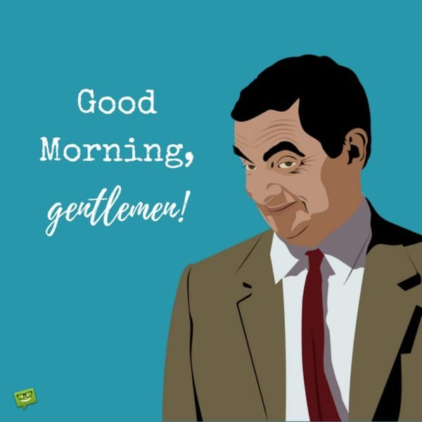 16 1 Most Popular Good Morning Quotes For Friends