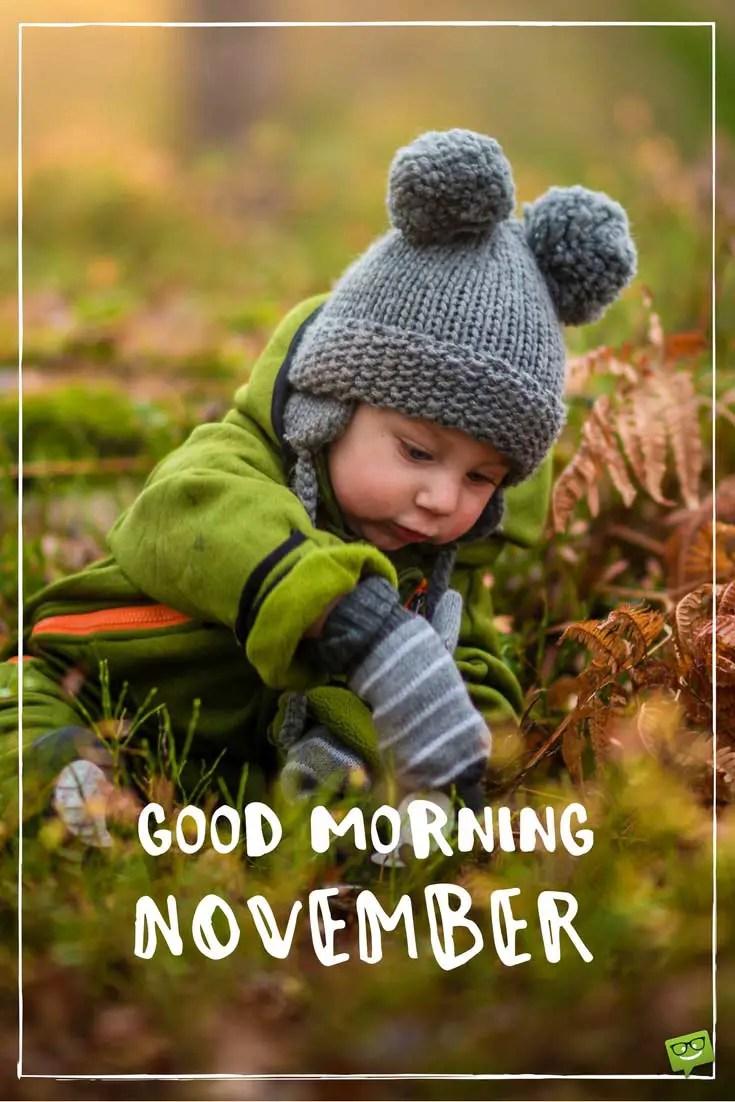 Good Morning Hello November
