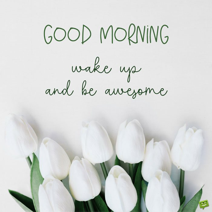 "Cute and Inspirational ""Have A Great Day"" Quotes"