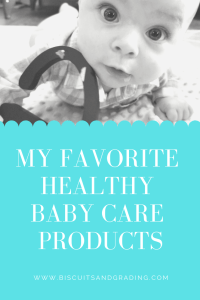 My Favorite Healthy Baby Care Products #babyproducts #babycare #naturalliving #naturalbabyproducts #naturalmama #motherhood