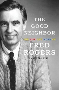 the good neighbor fred rogers book review