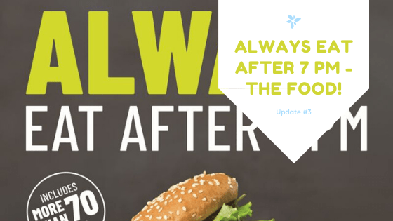 Always Eat After 7 PM – Update #3