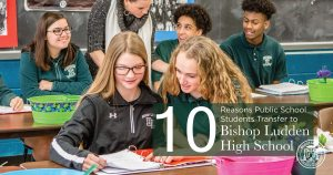 10 reasons public high schools kids transfer to bishop ludden jr0sr high school - 10-reasons-public-high-schools-kids-transfer-to-bishop-ludden-jr0sr-high-school
