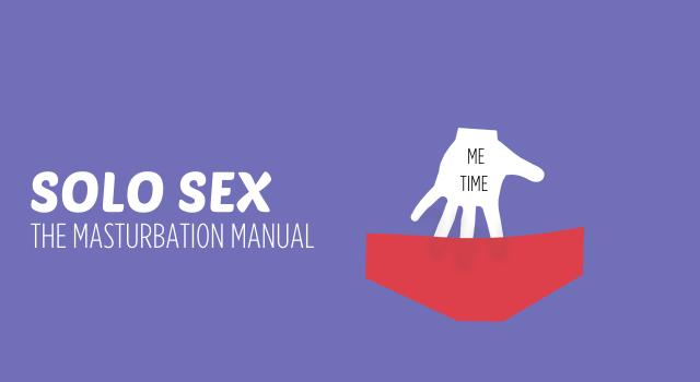 How to Masturbate