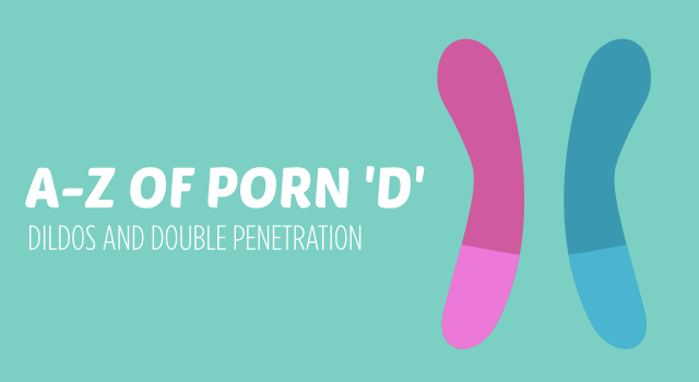 Dildos and double penetration