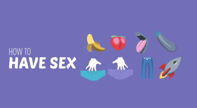 how to have sex - the bish guide for the first and every time