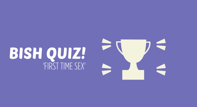 Take this quiz about first time sex.