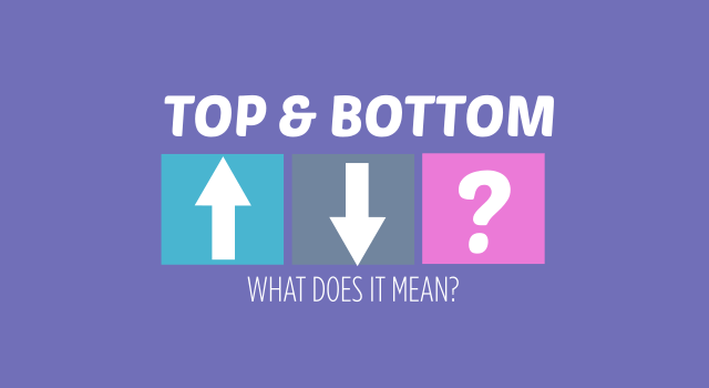 WHAT DOES TOP AND BOTTOM MEAN? BISH