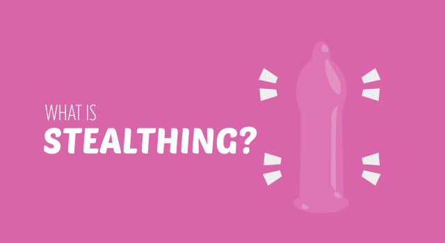What is Stealthing?