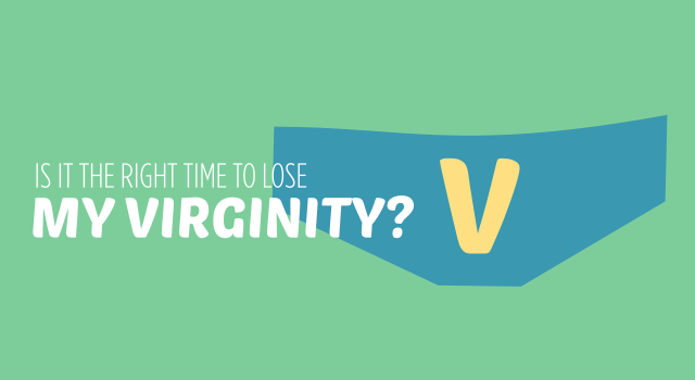 Is it the right time to lose my virginity