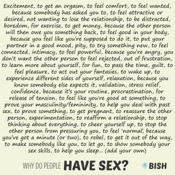 Why do people have sex? Here are some possible reasons