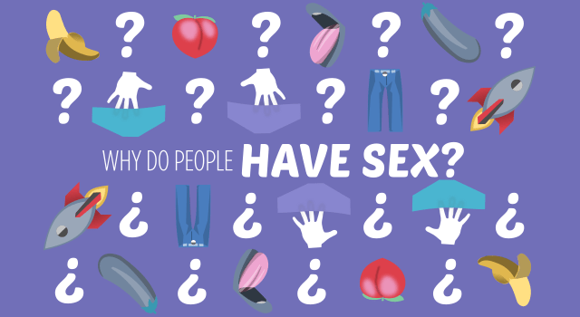 why do people have sex?