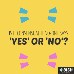 Is it consensual if no-one says yes or no?