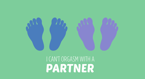 I can't orgasm with a partner