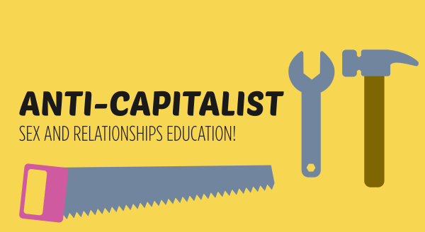 Anti-capitalist relationships and sex education