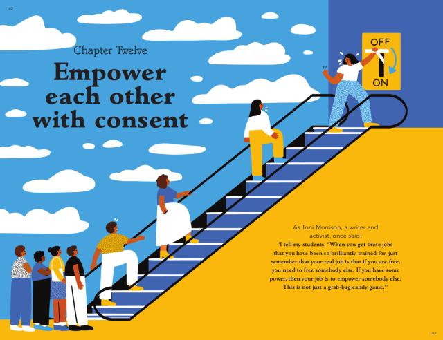 Empower each other with consent. Taken from can we talk about consent. Text © 2021 Justin Hancock. Illustrations © 2021 Fuchsia MacAree.
